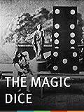The Magic Dice