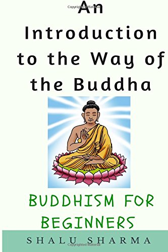 An-Introduction-to-the-Way-of-the-Buddha-Buddhism-for-Beginners