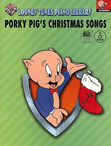 Looney Tunes Piano Library: Level 4 -- Porky Pig's Christmas Songs (Book, CD & General MIDI - Midi Music Christmas Piano
