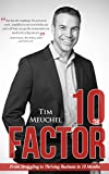 img - for The 10 Factor: From Struggling to Thriving Business in Ten Months book / textbook / text book