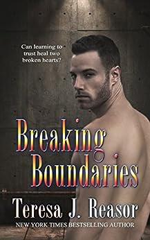 Breaking Boundaries (Military Romantic Suspense) (SEAL Team Heartbreakers Book 5) by [Reasor, Teresa]
