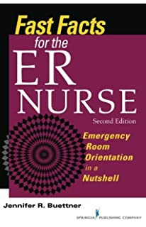 Fast facts for the er nurse third edition emergency department fast facts for the er nurse emergency room orientation in a nutshell second edition fandeluxe Images