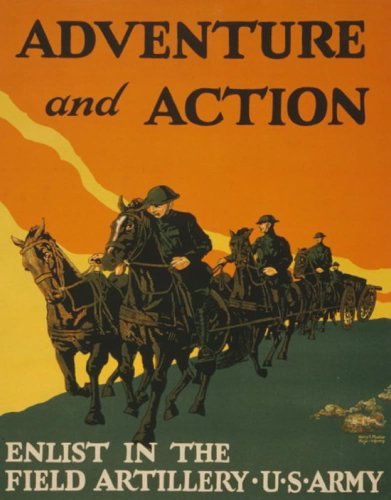World War I Poster - Adventure and action Enlist in the field artillery U.S.