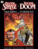 Front cover for the book Doctor Strange and Doctor Doom: Triumph and Torment by Roger Stern