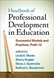 img - for Handbook of Professional Development in Education: Successful Models and Practices, PreK-12 book / textbook / text book