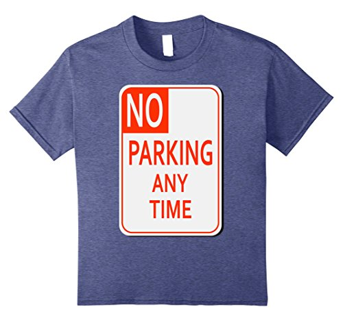 Diy Blues Brothers Costume (Kids No Parking Any Time Sign Simple Halloween Costume T-Shirt 8 Heather Blue)