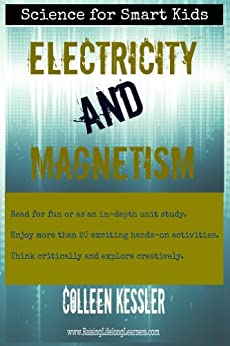 Electricity and Magnetism (Science for Smart Kids) by [kessler, Colleen]