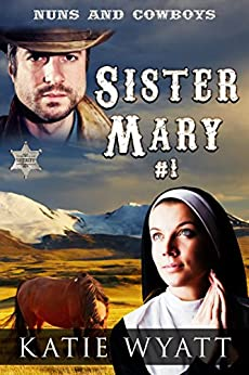 Sister Mary Wholesome Western Historical ebook product image