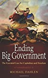img - for Ending Big Government: The Essential Case for Capitalism and Freedom book / textbook / text book
