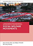 Understanding Social Welfare Movements, Jason Annetts and Alex Law, 1847420966