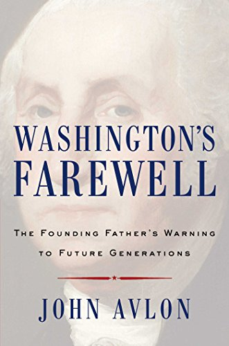Washington's Farewell: The Founding Father's Warning to Future Generations cover