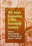 The Asian Economies in the Twentieth Century 9781840640458