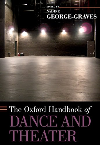 Download The Oxford Handbook of Dance and Theater (Oxford Handbooks) Pdf