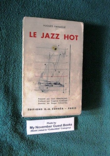 Le Jazz Hot: Presente par Louis Armstrong (First Edition)