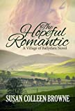 The Hopeful Romantic (A Village of Ballydara Novel Book 3)