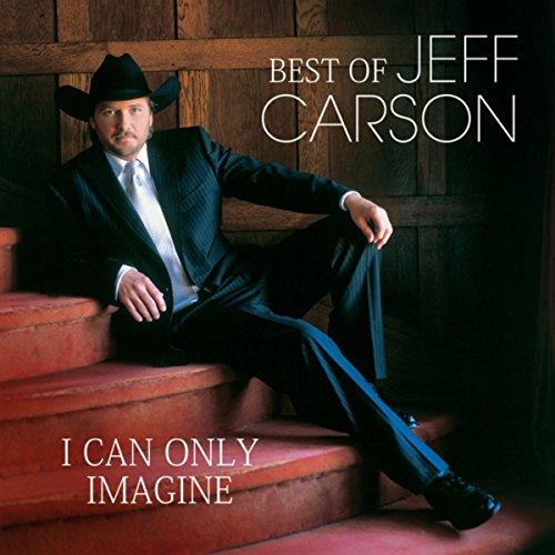 Best Of - I Can Only Imagine