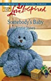 Somebody's Baby, Annie Jones, 0373874472