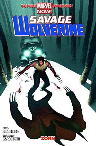 Savage Wolverine: Bd. 3: Zorn