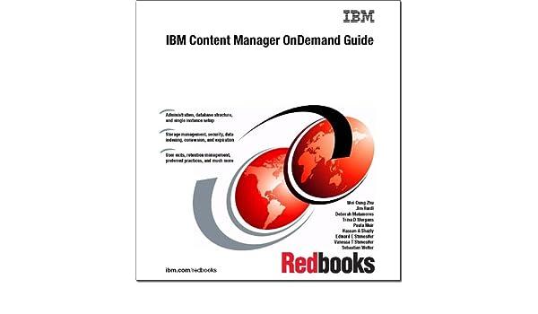 Ibm Content Manager Ondemand Guide Ibm Redbooks 9780738438740