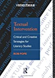 Textual Intervention, Rob Pope, 0415054370