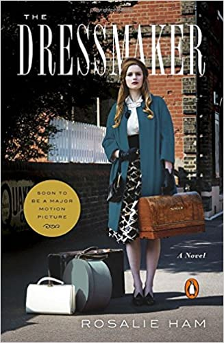 Last ned fra google bøker online gratis The Dressmaker: A Novel PDF FB2 iBook by Rosalie Ham