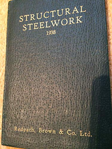 - HANDBOOK OF STRUCTURAL STEELWORK: CONTAINING TABLES OF PROPERTIES AND SAFE LOADS CALCULATED IN ACCORDANCE WITH THE BRITISH STANDARDS INSTITUTION SPECIFICATIONS