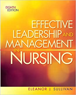 Effective Leadership and Management in Nursing (8th Edition ...