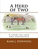 A Herd of Two: A True Story of Friendship