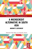 img - for A Microcredit Alternative in South Asia: Akhuwat's Experiment (Routledge Studies in the Growth Economies of Asia) book / textbook / text book