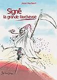 sign? la grande faucheuse un roman d?jant? french edition