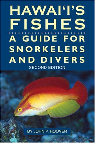 Hawaii's Fishes : A Guide for Snorkelers and Divers (Hawaii Reef Fish)