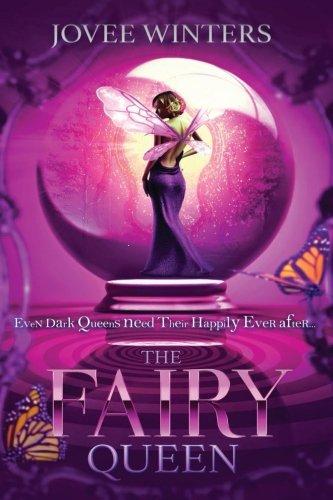 The Fairy Queen (The Dark Queens) (Volume 6)