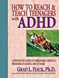 How To Reach & Teach Teenagers With ADHD