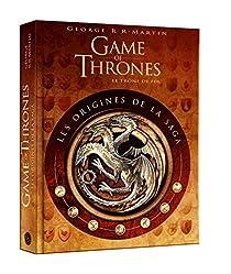 Game of Thrones : les origines par Martin