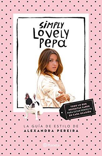 Descargar Libro Simply Lovely Pepa Alexandra Pereira
