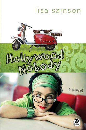Hollywood Nobody (Hollywood Nobody Series, Book 1) by Tyndale House Publishers
