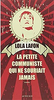 La petite communiste qui ne souriait jamais, Lafon, Lola
