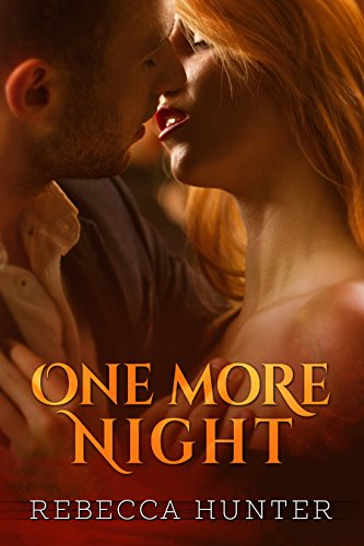 One More Night by [Hunter, Rebecca]