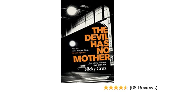 The devil has no mother why hes worse than you think but god is the devil has no mother why hes worse than you think but god is greater kindle edition by nicky religion spirituality kindle ebooks amazon fandeluxe Image collections