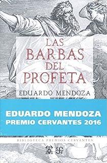 Las barbas del profeta par Mendoza