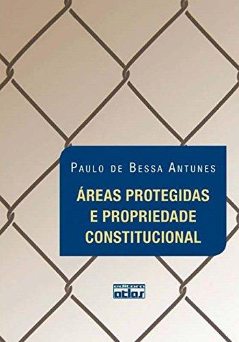 Áreas Protegidas e Propriedade Constitucional