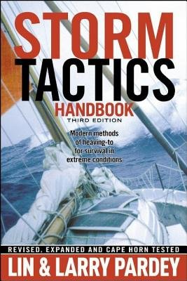 Download Storm Tactics Handbook( Modern Methods of Heaving-To for Survival in Extreme Conditions)[STORM TACTICS HANDBK 3/E][Paperback] pdf