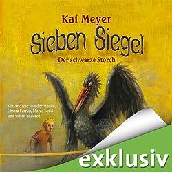 Der schwarze Storch (Sieben Siegel 2)
