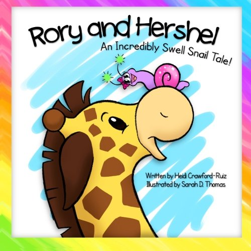 Read Online Rory and Hershel - An Incredibly Swell Snail Tale! pdf