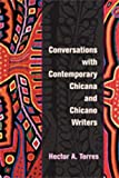 #6: Conversations with Contemporary Chicana and Chicano Writers