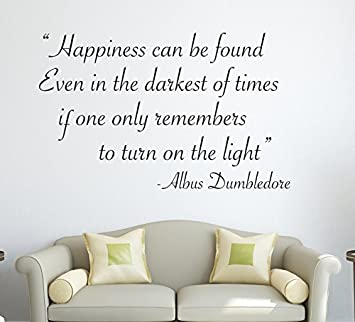 Harry Potter Happiness Can Be Found.... Albus Dumbledore Wall Decal Quote  Sticker Part 71