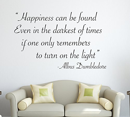 Harry Potter Quote Decal Happiness can be found, even in the darkest of times, if one only remembers to turn on the light