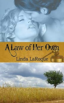 A Law of Her Own by [LaRoque, Linda]