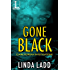Gone Black (Claire Morgan Investigations Book 2)