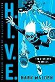 The Overlord Protocol (H.I.V.E.)